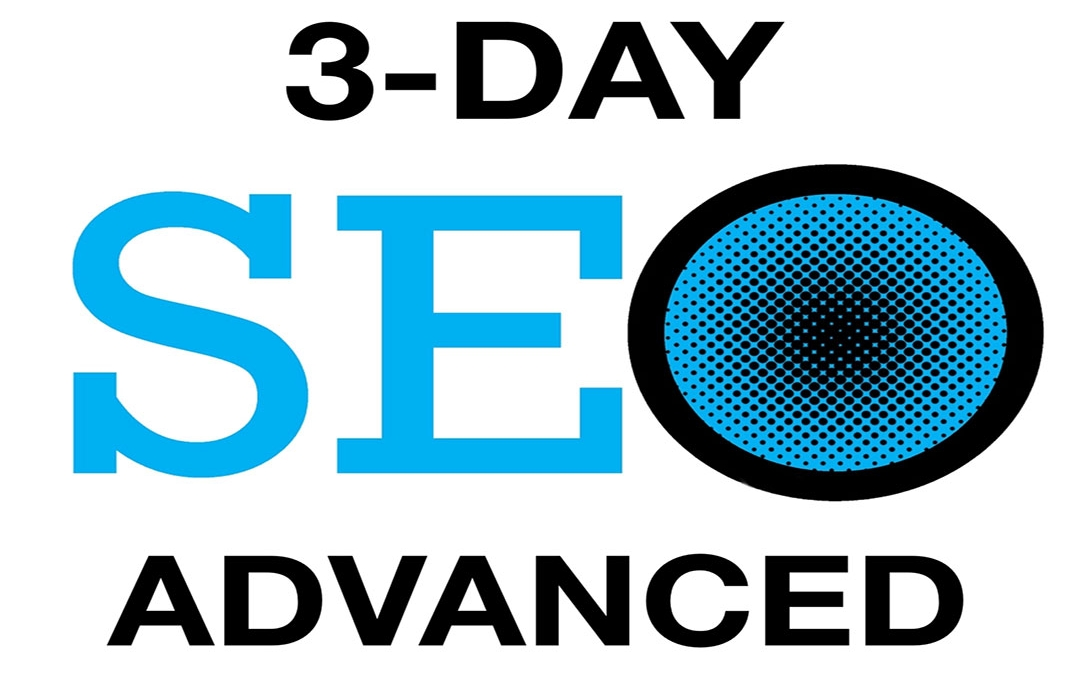 3 Day SEO Advanced Class