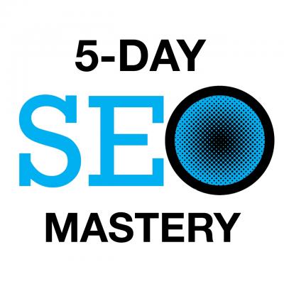 5 Day SEO Mastery Class